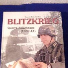Militaria: LIBRO BLITZKRIEG, GUERRA RELAMPAGO, 1939-41 COMPARTIR LOTE. Lote 103178179