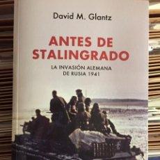 Militaria: ANTES DE STALINGRADO. DAVID M. GLANTZ. Lote 103178711