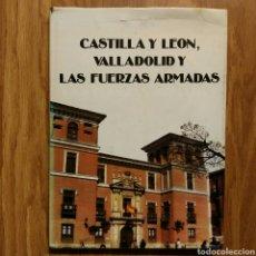 Militaria: CASTILLA Y LEON, VALLADOLID Y LAS FUERZAS ARMADAS. Lote 103239020