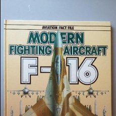 Militaria: MODERN FIGHTING AIRCRAFT: F-16. Lote 103302423