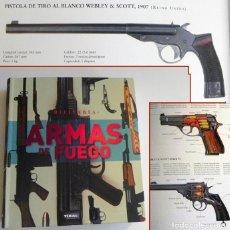 Militaria: ARMAS DE FUEGO LIBRO MUY ILUST ARMA FUSILES PISTOLAS AMETRALLADORAS PARA GUERRA EVOL ESCOPETAS TIKAL. Lote 103306511