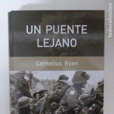 Militaria: UN PUENTE LEJANO CORNELIUS RYAN. RBA 2006 579PP. Lote 103321923