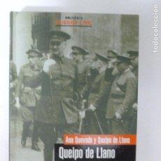 Militaria: QUEIPO DE LLANO DE ANA QUEVEDO Y QUEIPO DE LLANO. PLANETA 2006 534PP. Lote 103334815