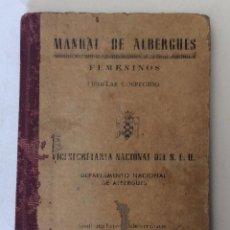 Militaria: PEQUEÑO LIBRO.MANUAL DE ALBERGUES FEMENINOS.FALANGE. S.E.U. 1946. MADRID.. Lote 103365763
