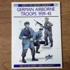 Militaria: WW2 - OSPREY - GERMAN AIRBORNE TROOPS 1939-45. Lote 103480779