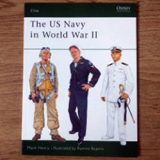 Militaria: WW2 - OSPREY - THE US NAVY IN WORLD WAR II. Lote 103480607