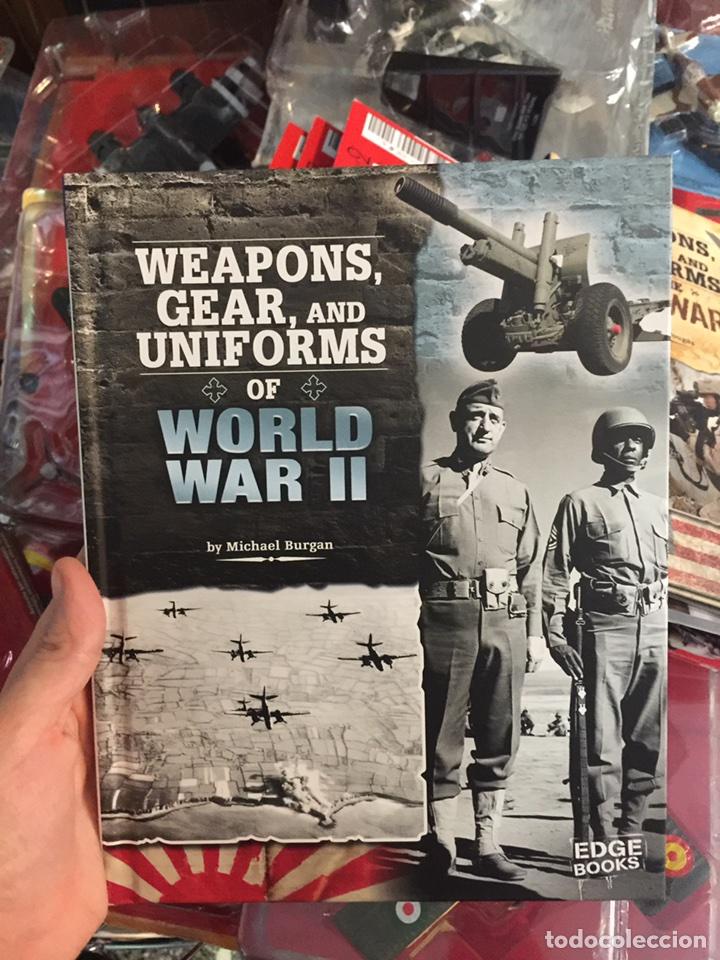 WEAPONS, GEAR AND UNIFORMS OD WORLD WAR II (Militar - Libros y Literatura Militar)