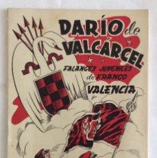 Militaria: LIBRO-FOLLETO. FALANGE. DIVISIÓN AZUL. FALANGES JUVENILES DE FRANCO. DARÍO DE VALCÁRCEL. VALENCIA.. Lote 103609987
