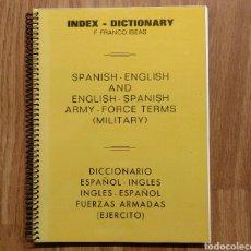 Militaria: DICCIONARIO FUERZAS ARMADAS - ESPAÑOL-INGLES - INGLES-ESPAÑOL - DICCIONARIO TERMINOS MILITARES. Lote 103717911