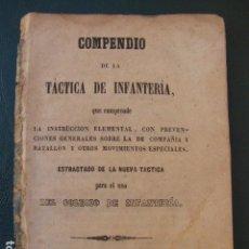 Militaria: COMPENDIO DE LA TÁCTICA DE INFANTERÍA. COLEGIO DE INFANTERÍA. TOLEDO 1.856. IMP. SEVERIANO LÓPEZ. Lote 103723367