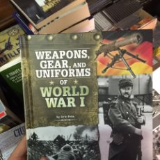 Militaria: WEAPONS, GEAR AND UNIFORMS OF THE WORLD WAR I. Lote 103727056