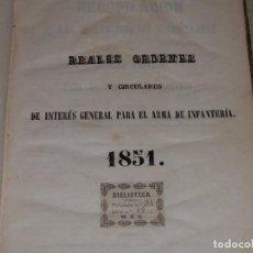 Militaria: REALES ORDENES Y CIRCULARES DE INTERES GENERAL PARA EL ARMA DE INFANTERIA , 1851,1852 TOMO III. Lote 103731883