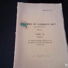 Militaria: CARRO DE COMBATE M47 TOMO II LÁMINAS EJEMPLAR 1 - SERVICIO GEOGRÁFICO DEL EJÉRCITO MADRID 1954. Lote 103939407