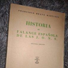 Militaria: HISTORIA DE FALANGE DE LAS J. O. N. S FRANCISCO BRAVO MARTINEZ. Lote 104289895
