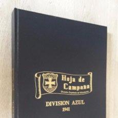 Militaria: HOJA DE CAMPAÑA DE LA DIVISIÓN AZUL 1941-1944 DIVISIÓN ESPAÑOLA DE VOLUNTARIOS. Lote 104294111