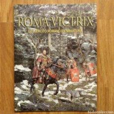 Militaria: ROMA VICTRIX. EL EJÉRCITO ROMANO EN MINIATURA - SOLDADOS SOLDADITOS FIGURAS DE PLOMO MILITARES. Lote 104295175