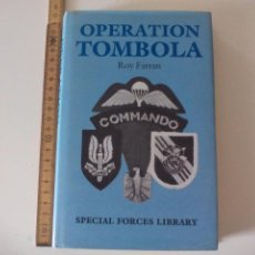 Militaria: OPERATION TOMBOLA. ROY FARRAN. 1986. SPECIAL FORCES LIBRARY. ARMS AND ARMOUR PRESS LONDON. Lote 104302839
