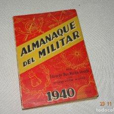 Militaria: ANTIGUO ALMANAQUE MILITAR POR EDUARDO SAN MARTÍN LOSADA DEL AÑO 1940. Lote 104305443
