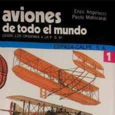 Militaria: AVIONES DE TODO EL MUNDO.1. ENZO ANGELUCCI./PAOLO MATRICARDI.. Lote 104378439