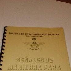 Militaria: CAJ-181076 SEÑALES DE MANIOBRA PARA AERONAVES . Lote 104402707