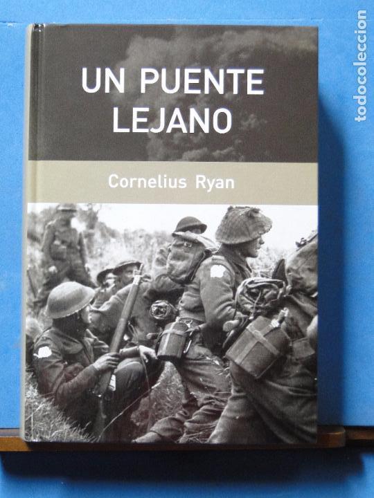 UN PUENTE LEJANO.-- CORNELIUS RYAN (Militar - Libros y Literatura Militar)