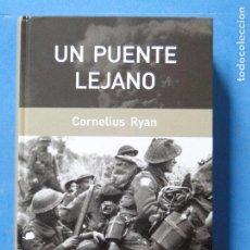 Militaria: UN PUENTE LEJANO.-- CORNELIUS RYAN. Lote 104588019