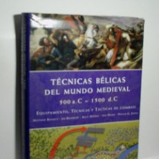 Militaria: TÉCNICAS BÉLICAS DEL MUNDO MEDIEVAL - 500 - 1500 D.C. 2007. Lote 104627395