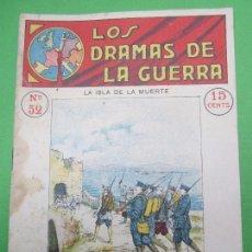 Militaria: LOS DRAMAS DE LA GUERRA , N.52 , LA ISLA DE LA MUERTE , PRIMERA GUERRA MUNDIAL. Lote 104653595