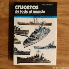 Militaria: CRUCEROS DE TODO EL MUNDO - GINO GALUPPINI - ESPASA CALPE - BARCOS DE GUERRA - PERFILES. Lote 104734451