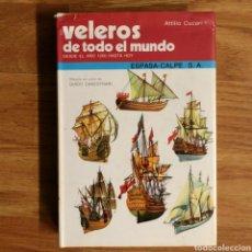 Militaria: VELEROS DE TODO EL MUNDO - GINO GALUPPINI - ESPASA CALPE - BARCOS DE GUERRA - PERFILES. Lote 104734887
