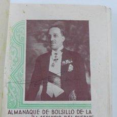 Militaria: ALMANAQUE MONÁRQUICO 1936, AL SERVICIO DEL PUEBLO, MONARQUIA, ALFONSO XIII, FOTOGRAFÍAS FAMILIA REAL. Lote 104768523