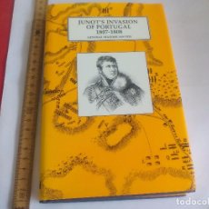 Militaria: JUNOT'S INVASION OF PORTUGAL 1807-1808. GENERAL MAXIMILIAN FOY. WORLEY PUBLICATIONS 2000. Lote 104838799