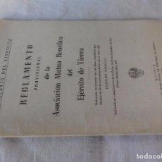 Militaria: REGLAMENTO PROVISIONAL DE LA ASOCIACIÓN MUTUO BENÉFICA DEL EJERCITO DE TIERRA 1962 . Lote 104851299