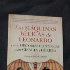 Militaria: ENRIQUE JOSE DIAZ LEON: HISTORIAS CIENTIFICAS SOBRE CIENCIA Y GUERRA. Lote 104878019