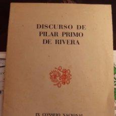 Militaria: FALANGE. DISCURSO DE PILAR PRIMO DE RIVERA IX CONGRESO NACIONAL BILBAO SAN SEBASTIAN 1945. Lote 104902415