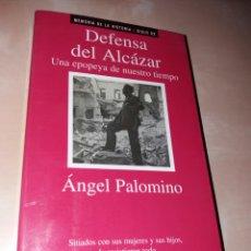 Militaria: DEFENSA DEL ALCÁZAR - ÁNGEL PALOMINO. Lote 104996783