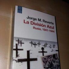 Militaria: LA DIVISIÓN AZUL - RUSIA 1941 1944. Lote 104996894