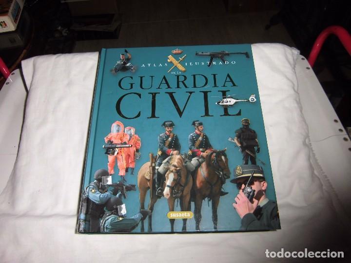 ATLAS ILUSTRADO DE LA GUARDIA CIVIL.EDUARDO MARTINEZ VIQUEIRA.SUSAETA (Militar - Libros y Literatura Militar)
