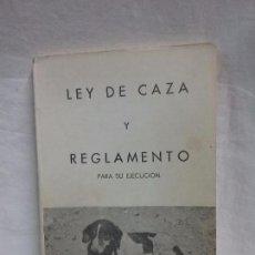 Militaria: LIBRO LEY DE CAZA Y REGLAMENTO PARA SU EJECUCIÓN - IMPRENTA ESCUELA HUÉRFANOS GUARDIA CIVIL AÑO 1973. Lote 105614955