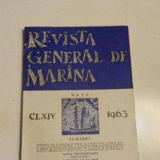 Militaria: REVISTA GENERAL DE MARINA MAYO 1963. TOMO 164. Lote 105642747