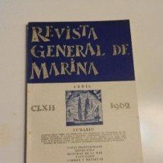 Militaria: REVISTA GENERAL DE MARINA ABRIL 1962. TOMO 162. Lote 105642815