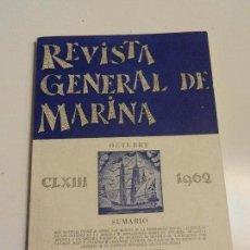 Militaria: REVISTA GENERAL DE MARINA OCTUBRE 1962. TOMO 163. Lote 105642851