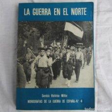 Militaria: LA GUERRA EN EL NORTE SERVICIO HISTÓRICO MILITAR Nº 4. Lote 105666055