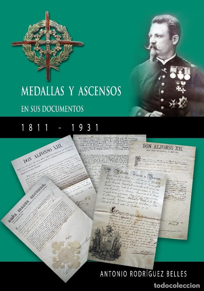 MEDALLAS Y ASCENSOS EN SUS DOCUMENTOS 1811-1931 (Militar - Libros y Literatura Militar)