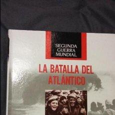 Militaria: LA BATALLA DEL ATLANTICO. SEGUNDA GUERRA MUNDIAL, TIME LIFE. Lote 105988231