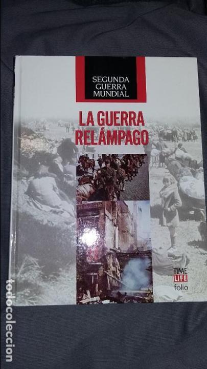 LA GUERRA RELAMPAGO. SEGUNDA GUERRA MUNDIAL, TIME LIFE (Militar - Libros y Literatura Militar)