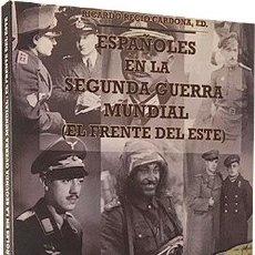 Militaria: ESPAÑOLES EN LA SEGUNDA GUERRA MUNDIAL (EL FRENTE DEL ESTE) DIVISIÓN AZUL, EJÉRCITO ALEMÁN, RUSO . Lote 106030923