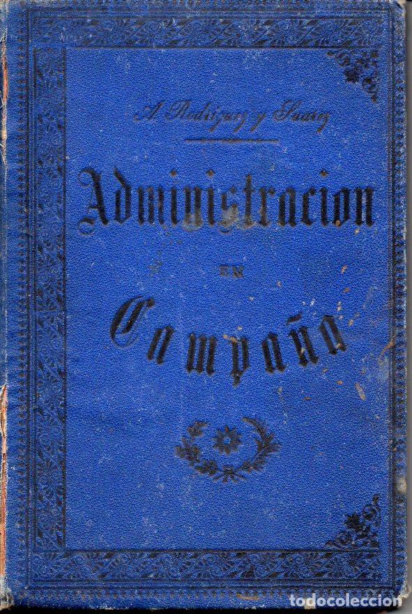 RODRÍGUEZ Y SUÁREZ : ADMINISTRACIÓN DE LOS EJÉRCITOS EN CAMPAÑA (OVIEDO, 1892) (Militar - Libros y Literatura Militar)