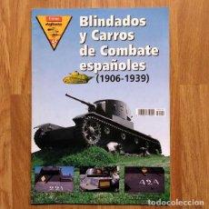 Militaria: BLINDADOS Y CARROS DE COMBATES ESPAÑOLES (1906-1939) - EXTRA DEFENSA - GUERRA CIVIL ESPAÑOLA. Lote 106172799