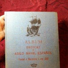 Militaria: ALBUM DEDICAT AL ASILO NAVAL ESPAÑOL FUNDAT L'ANY 1877, BARCELONA 1936. . Lote 106920503